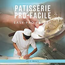 Patisserie Pro-Facile: Easy-Pro Pastry (English Edition)
