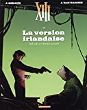 XIII - Nouvelle collection - tome 18 - La version irlandaise