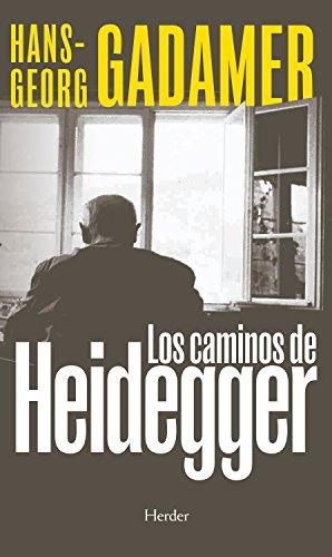 Los caminos de Heidegger por Hans-Georg Gadamer