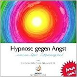 HYPNOSE GEGEN ANGST ... wenn aus Angst Entspannung wird