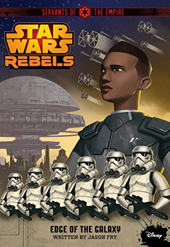 Star Wars Rebels: Edge of the Galaxy (Servants of the Empire)