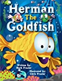 Book cover image for Herman, the Goldfish: Volume 3 (Once Upon A Time Bedtime Stories)