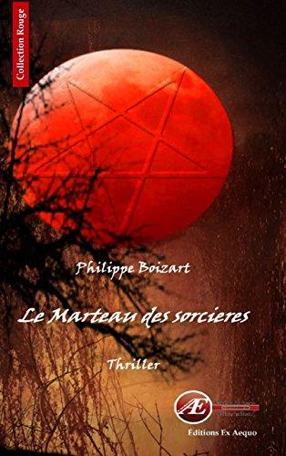 Le marteau des sorcières: Un thriller surprenant (Rouge)
