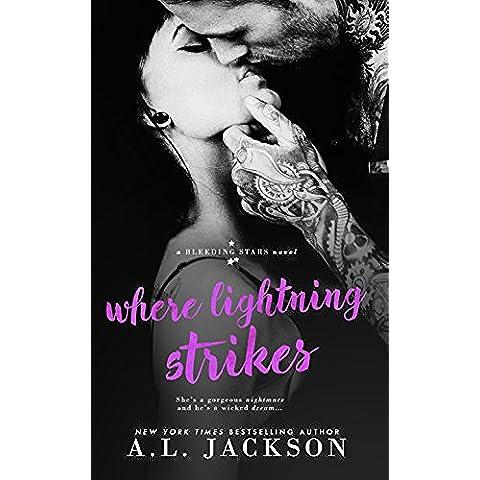 Where Lightning Strikes (A Bleeding Stars Stand-Alone Novel) (English