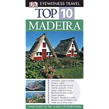 Madeira (DK Eyewitness Top 10 Travel Guide)