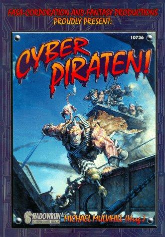 Cyberpiraten: Shadowrun-Quellenbuch