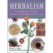 Herbalism: The Healing Power of Plants