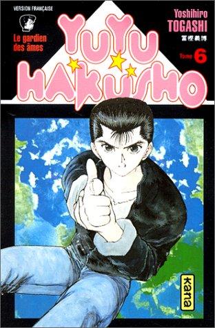 Yuyu Hakusho : Le Gardien des âmes, tome 6