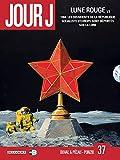 Jour J T37 - Lune Rouge 1/3 - Format Kindle - 9782413022916 - 9,99 €