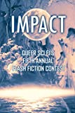 Impact: Queer Sci Fi's Fifth Annual Flash Fiction Contest (QSF Flash Fiction Book 4) (English Edition)