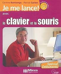 Je me lance avec le clavier et la souris (1Cédérom)