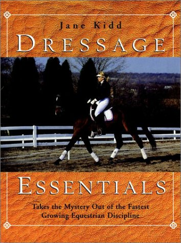 Dressage Essentials (Howell reference books) por Jane Kidd