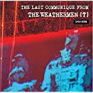 The Last Communique From The Weathermen ?