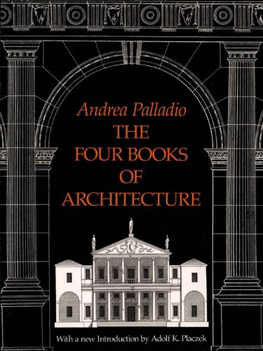 The four books of architecture dover architecture ebook andrea the four books of architecture dover architecture by palladio andrea fandeluxe Gallery