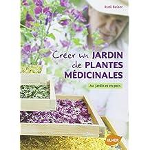 Créer un jardin de plantes médicinales. Au jardin