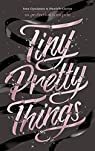 Tiny Pretty Things, tome 1 : La perfection a un prix par Charaipotra
