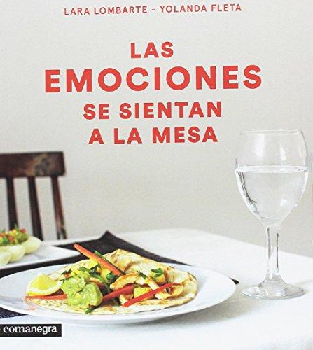 Las emociones se sientan a la mesa (Alimentación consciente)