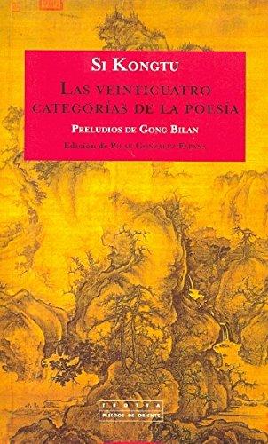 Las veinticuatro categorías de la poesía (Pliegos de Oriente)