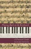 Playing Bach on the Keyboard: A Practical Guide (Amadeus)