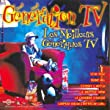G�n�ration Tv (Les Meilleurs G�n�riques Tv)