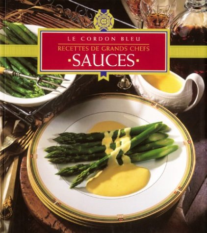 Le cordon bleu : Sauces par Christian Romain Anne Bacus