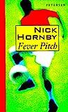 Fever Pitch (Petersen Taschenbücher)
