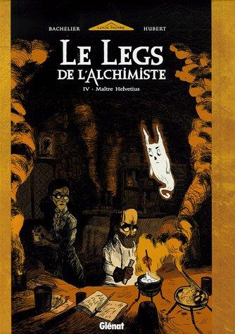 Bd Alchimie - Le Legs de l'Alchimiste, Tome 4 :