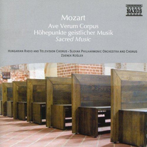 Mozart: Ave Verum Corpus / Sac...