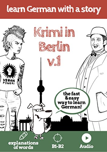 learn-german-with-a-story-krimi-in-berlin-v1-the-fast-and-easy-way-to-learn-german-explanation-of-wo