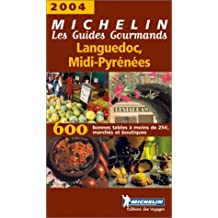 Les Guides Gourmands : Languedoc - Midi-Pyrénées 2004