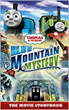 Thomas & Friends: Blue Mountain Mystery: The Movie Storybook (Thomas & Friends Movie Time 2)