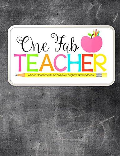 Teacher Thank You - One Fab Teacher: Teacher Notebook - Journal or Planner for Teacher Gift: Great for Teacher Appreciation/Thank You/Retirement/Year End Gift - Erased  Blackboard