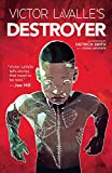 Victor LaValle's Destroyer (English Edition)