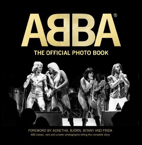 ABBA: The Official Photo Book by Jan Gradvall, Petter Karlsson (2014) Hardcover