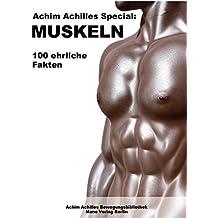 Achim Achilles Special: MUSKELN: 100 ehrliche Fakten