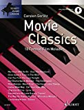 Movie Classics: 18 bekannte Filmmelodien, z.B. Over The Rainbow, Miss Marple oder die Winnetou-Melodie, arrangiert für Klavier solo. (Schott Piano Lounge)