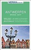 MERIAN momente Reiseführer Antwerpen Brügge Gent