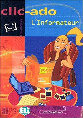 Clic-Ado: L'Informateur - Book + CD (Clic-ado Intermédiaire)
