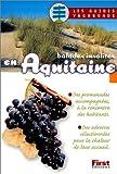 Balades insolites en Aquitaine