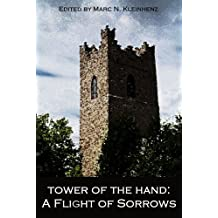 Tower of the Hand: A Flight of Sorrows (English Edition)