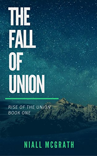 the-fall-of-union-rise-of-the-union-book-1-english-edition