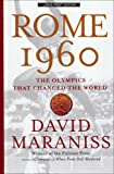 Rome 1960: The Olympics That Changed the World (Thorndike Press Large Print Nonfiction Series)
