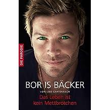 Bor is Bäcker: Das Leben ist kein Mettbrötchen   Die Parodie