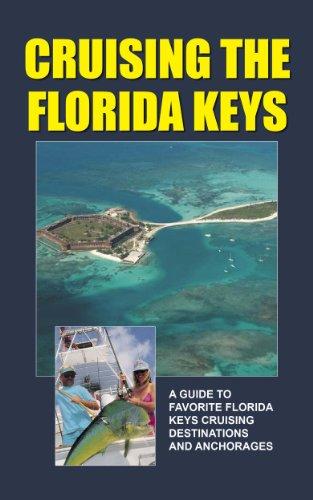 Cruising The Florida Keys (English Edition)