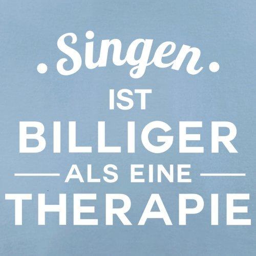Singen ist billiger als eine Therapie - Herren T-Shirt - 13 Farben Himmelblau
