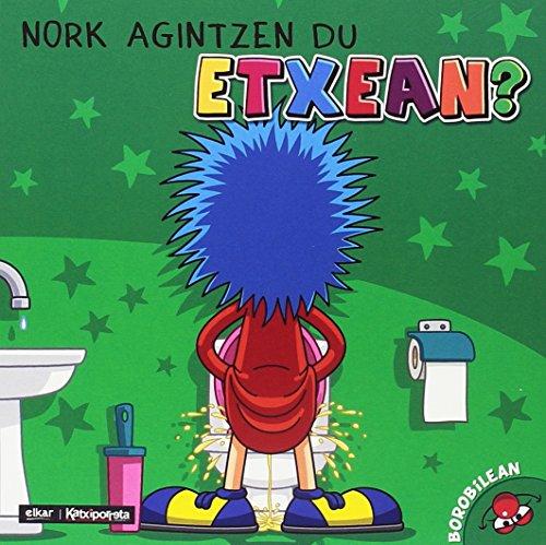 Nork agintzen du etxean? (Nor gara ?) por Uxue Alberdi Estibariz