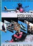 1970/1980 - Les années de doute