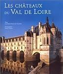 Les ch�teaux du Val de Loire