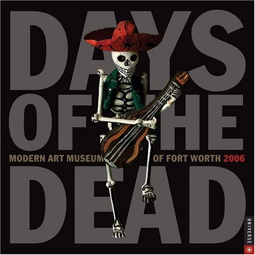 Days of the Dead 2006: Universe Wall Calendar