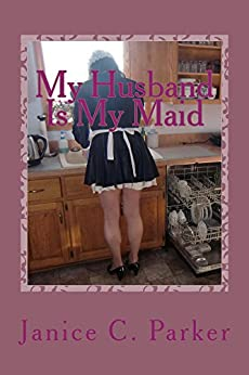 My Husband Is My Maid (English Edition) de [Parker, Janice C.]
